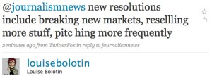 Louise Bolotin: new resolutions include breaking new markets, resellling more stuff, pitching more frequently